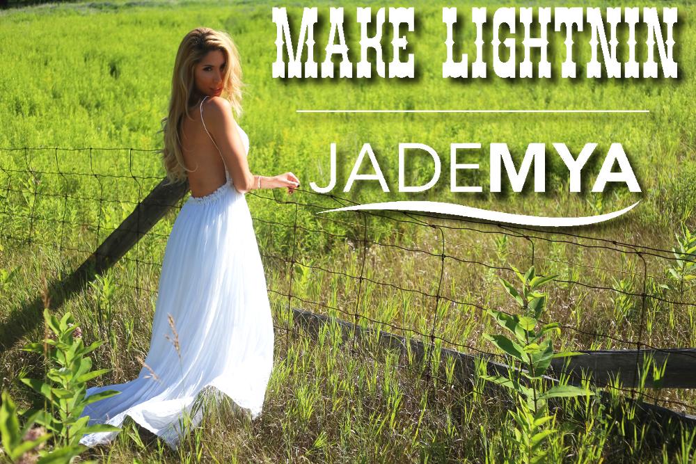 Jade Mya - Make Lightnin