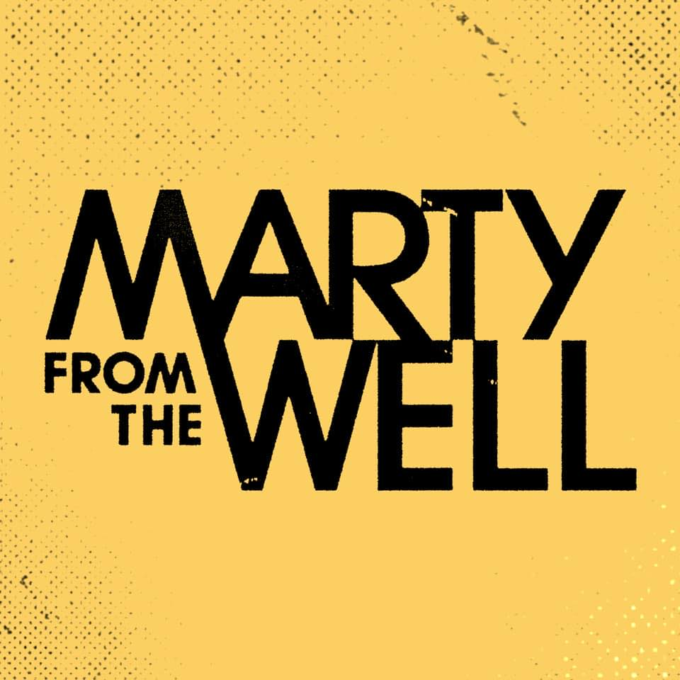 marty from the well